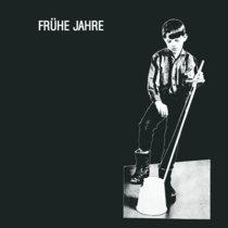 FRÜHE JAHRE cover art