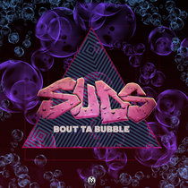 Bout Ta' Bubble cover art