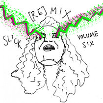Slick [re]Mix Vol VI cover art