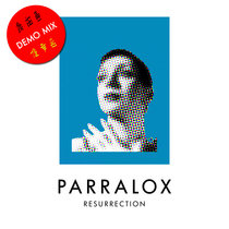 Parralox - Resurrection (Demo V1) cover art