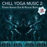 Yoga Mantras & Dance: Power Yoga Music & Ecstatic Dance