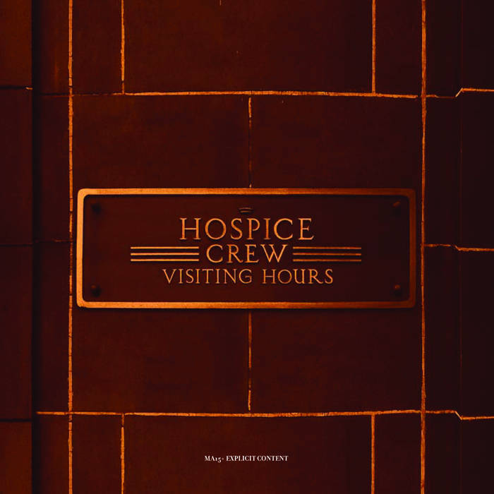 Visiting Hours, by HOSPICE CREW