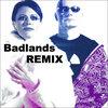 BADLANDS REMIX Cover Art