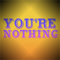 You're Nothing cover art