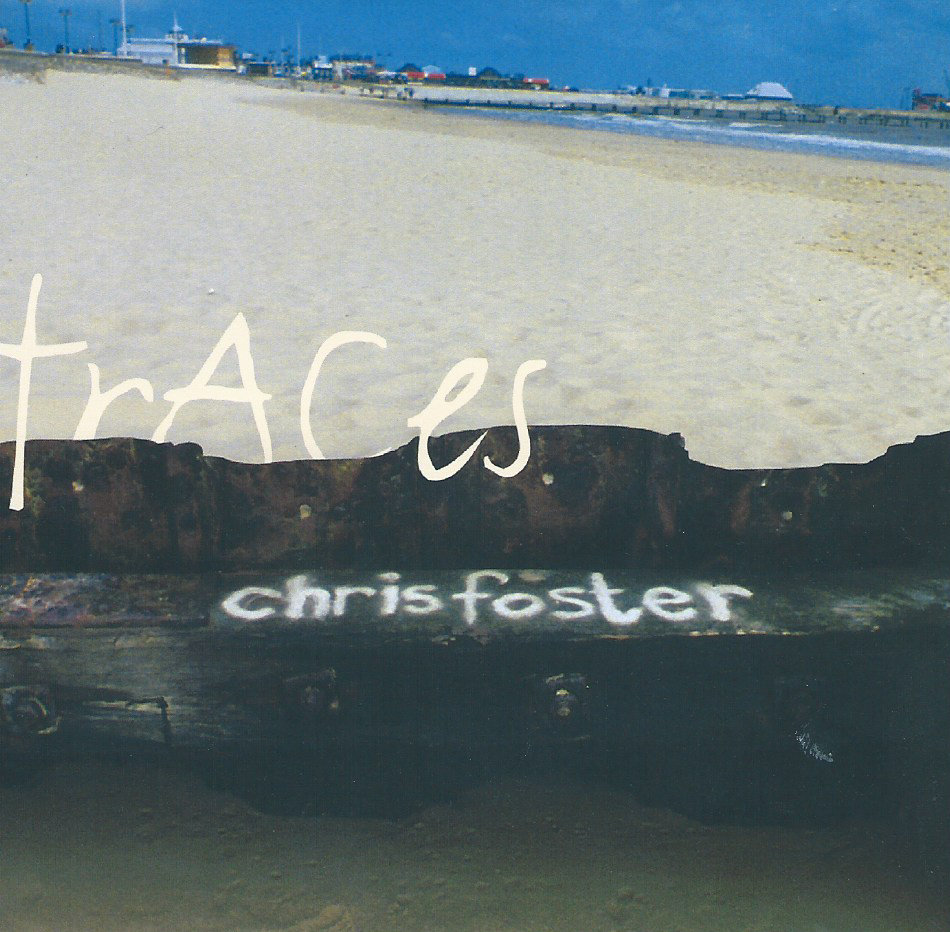 Traces | Chris Foster