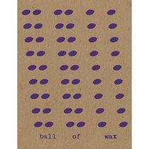 Ball of Wax Volume 54 cover art