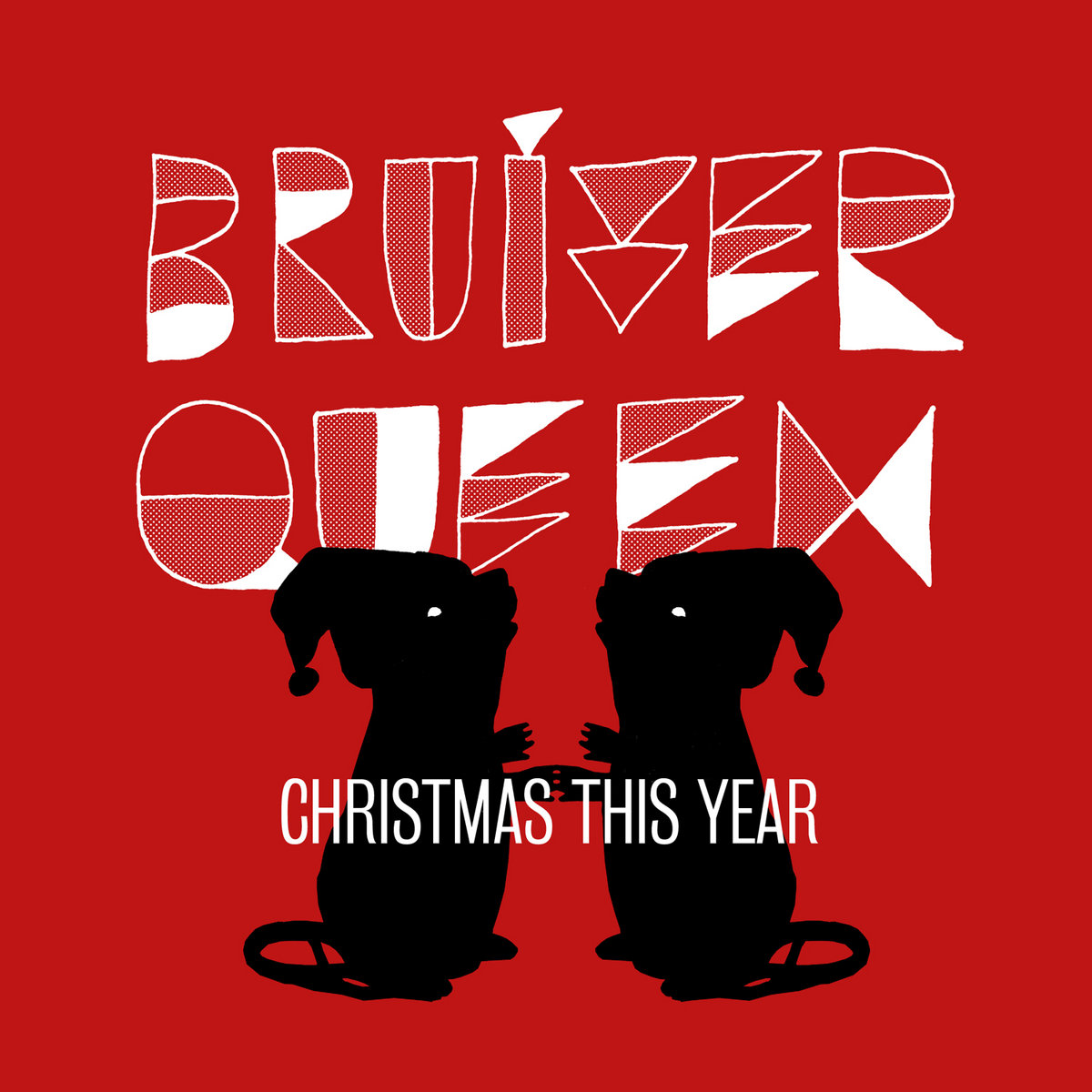 Single At Christmas.Christmas This Year Single Bruiser Queen