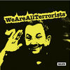 We Are All Terrorists Cover Art