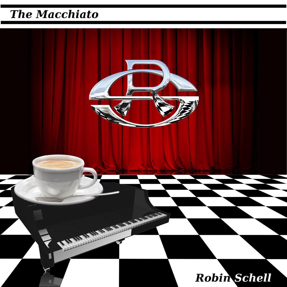 the macchiato special download version robin schell