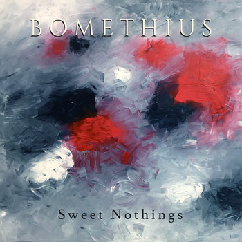 Sweet Nothings by Bomethius