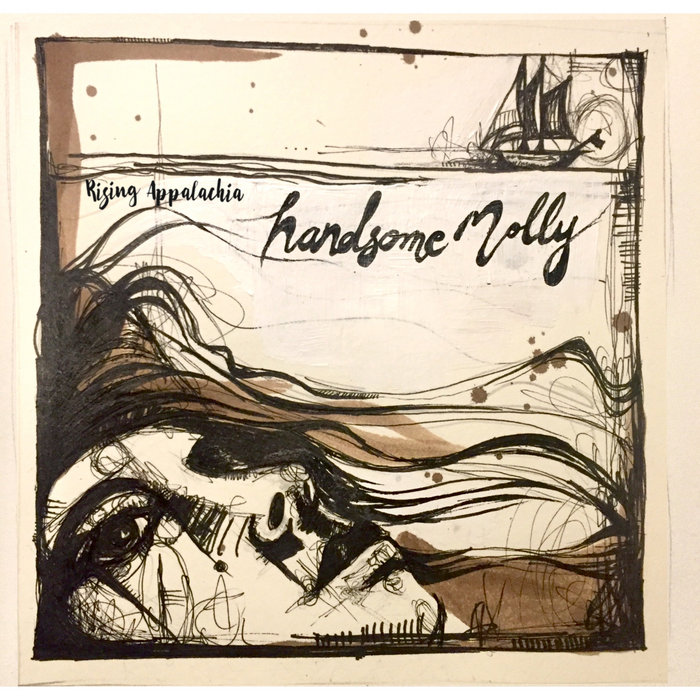 Lyric handsome molly lyrics : Handsome Molly - featuring Peia | Rising Appalachia