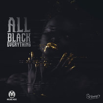 All Black Everything cover art