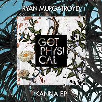 Ryan Murgatroyd - Kanna EP cover art