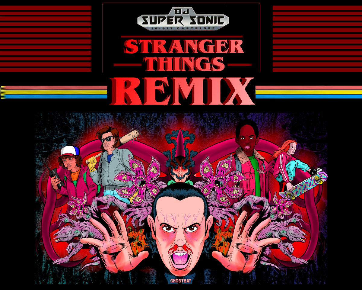 STRANGER THINGS REMIX | DJ SUPER SONIC