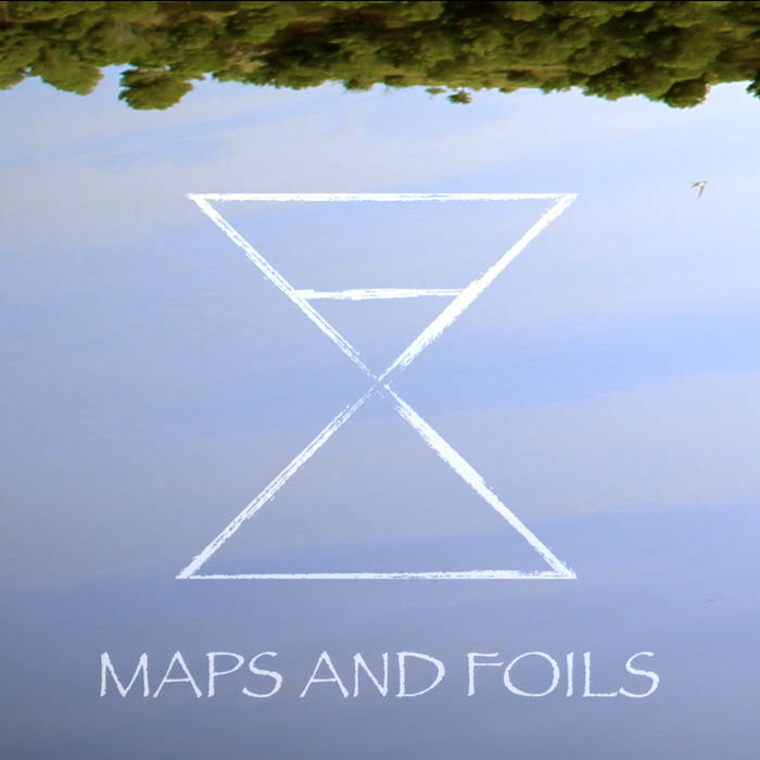 Maps And Foils