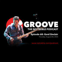 Groove – Episode #68: Gord Sinclair cover art