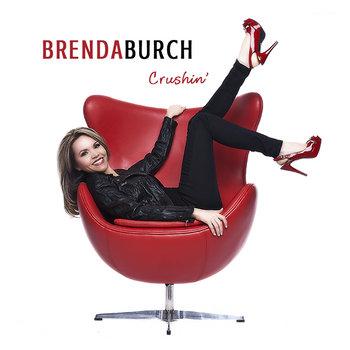 Crushin' by Brenda Burch