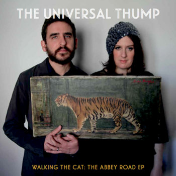 Walking the Cat (The Abbey Road EP) by The Universal Thump