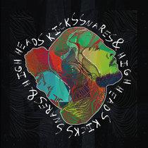 Kicks, Snares & High Heads [EP] cover art