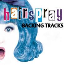 Hairspray - Backing Tracks cover art