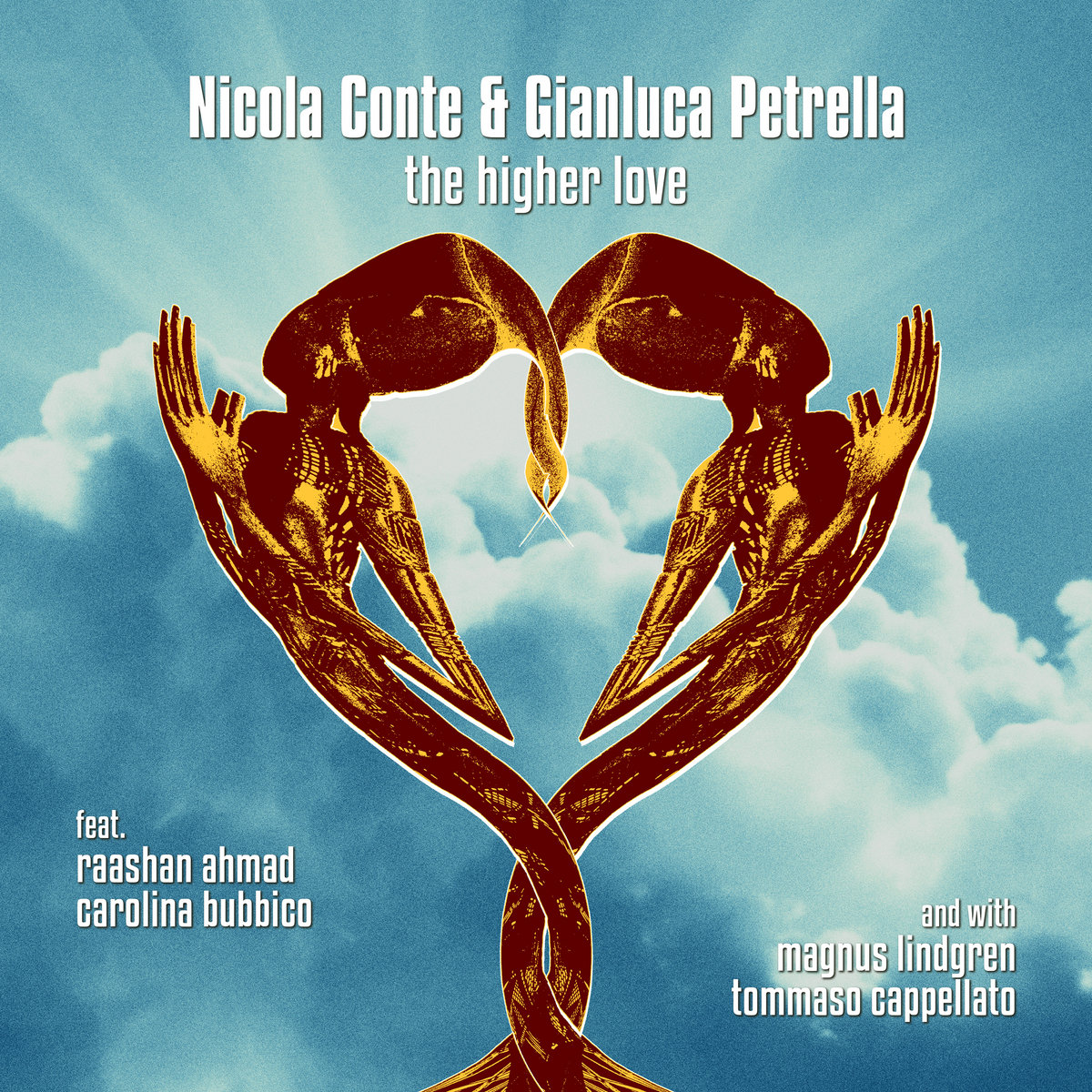 The Higher Love   Nicola Conte & Gianluca Petrella