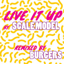 Live It Up (Burgers Remix) cover art