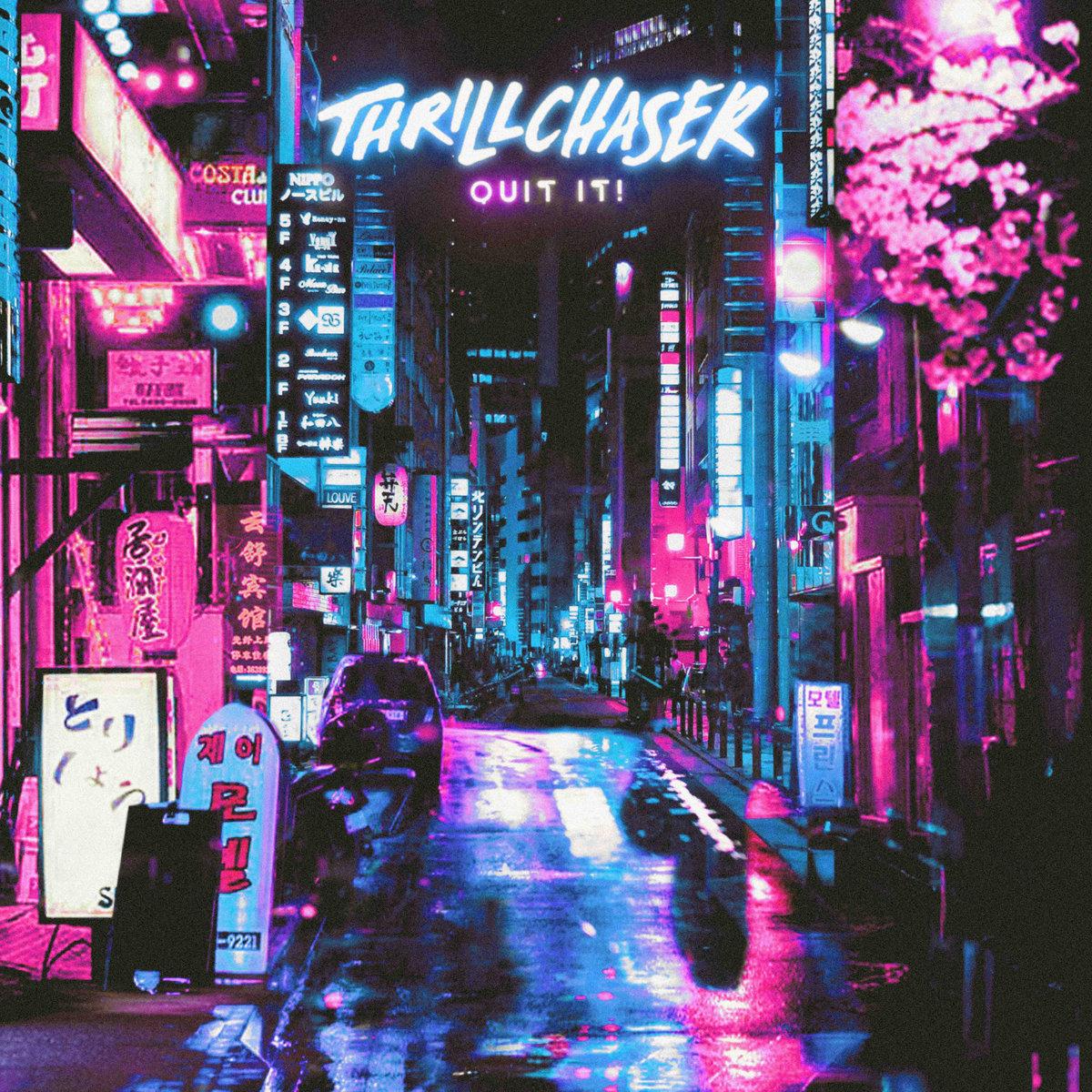 QUIT IT! by THRILLCHASER