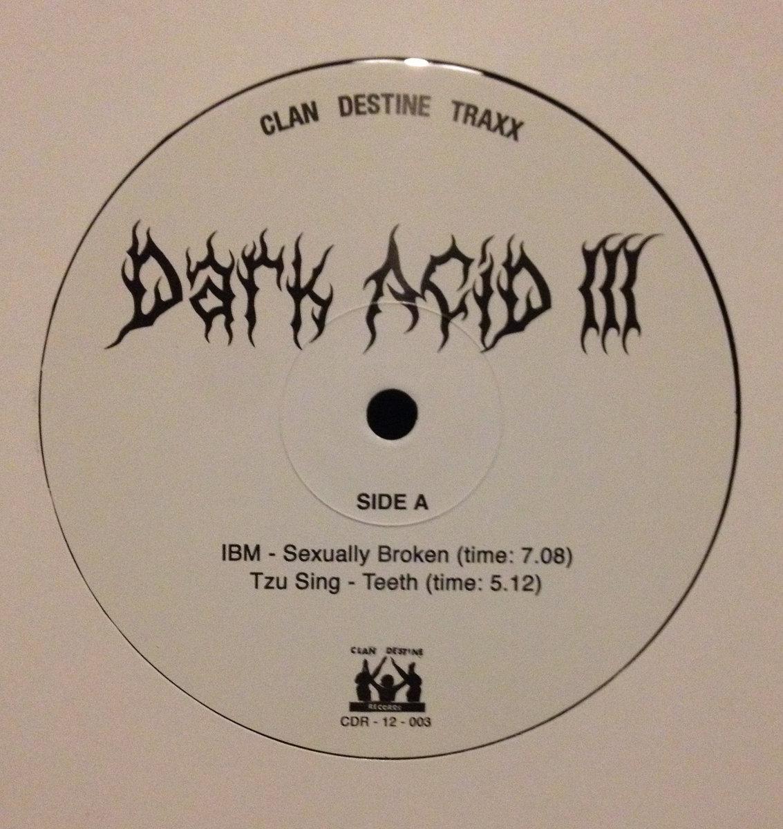 DARK ACID III | Clan Destine Records