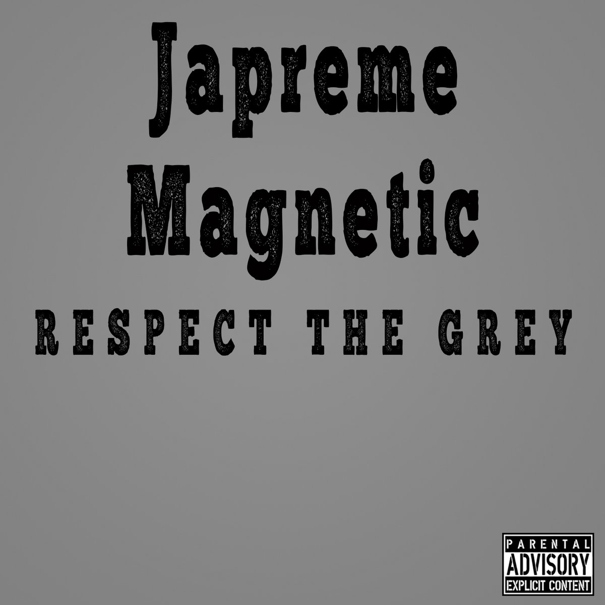 Respect The Grey Japreme Magnetic
