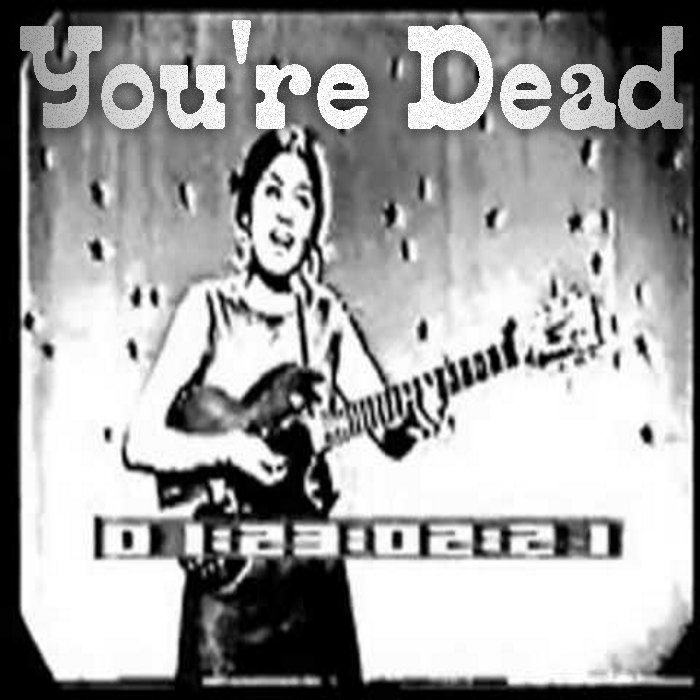 You're Dead (Norma Tanega Cover) by Harriers Of Discord