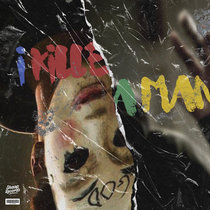I KILLED A MAN cover art
