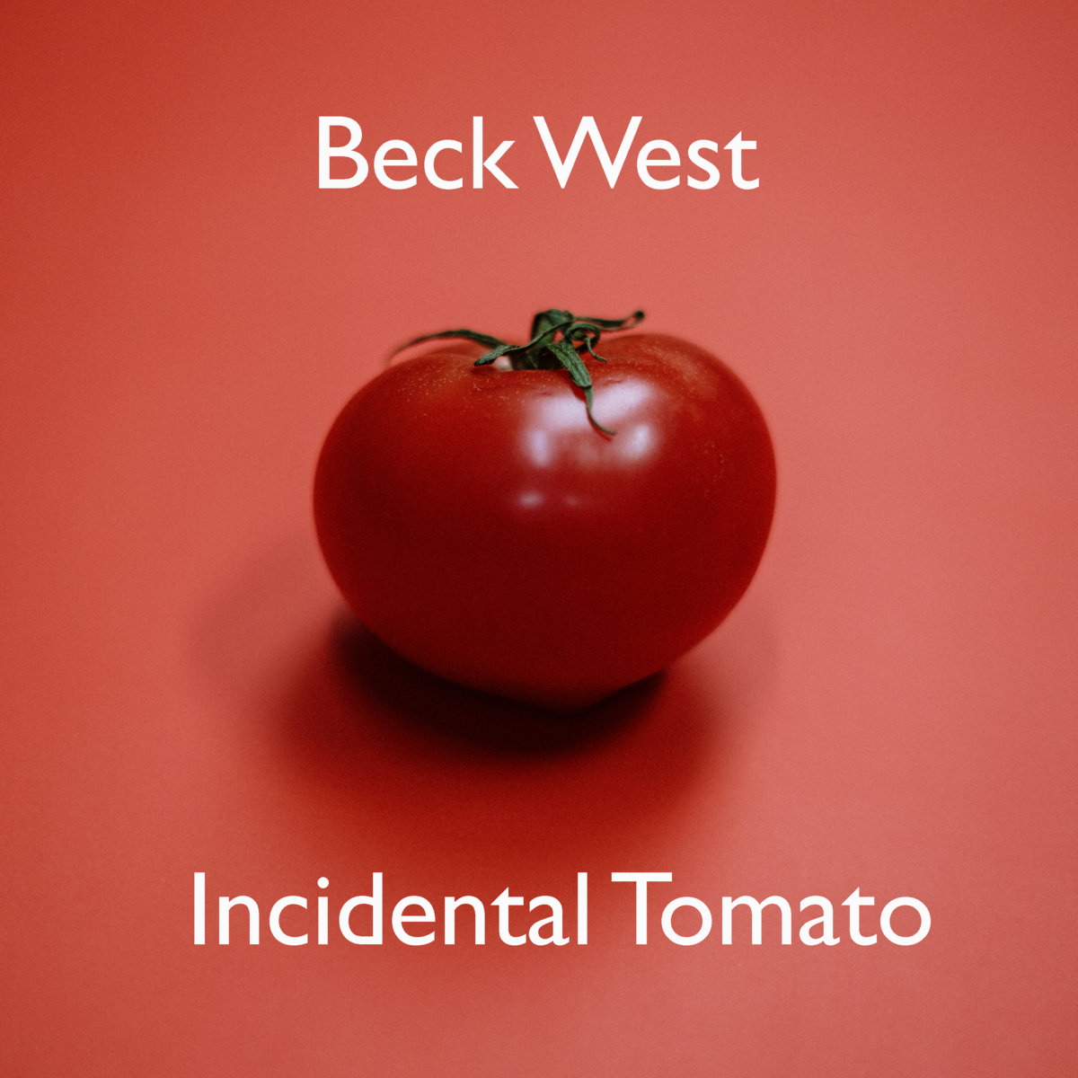 Incidental Tomato by Beck West