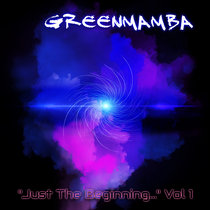 Just The Beginning, Vol 1 cover art