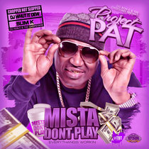Mista Dont Play (ChopNotSlop Remix) cover art