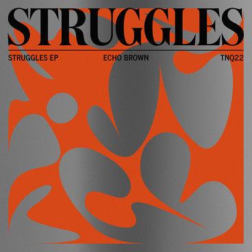 Struggles EP main photo