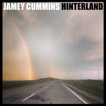 Hinterland by Jamey Cummins