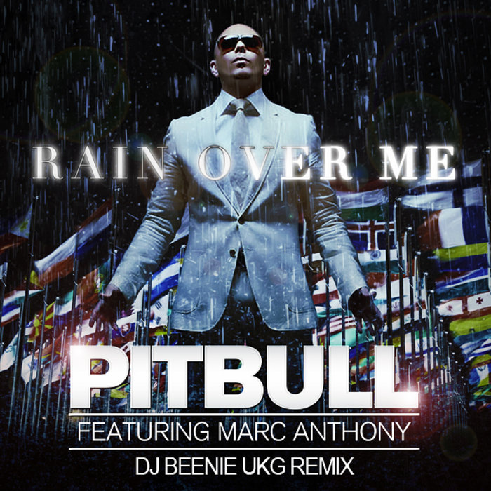 ANTHONY MARC PITBULL MP3 FEAT RAIN ME OVER TÉLÉCHARGER