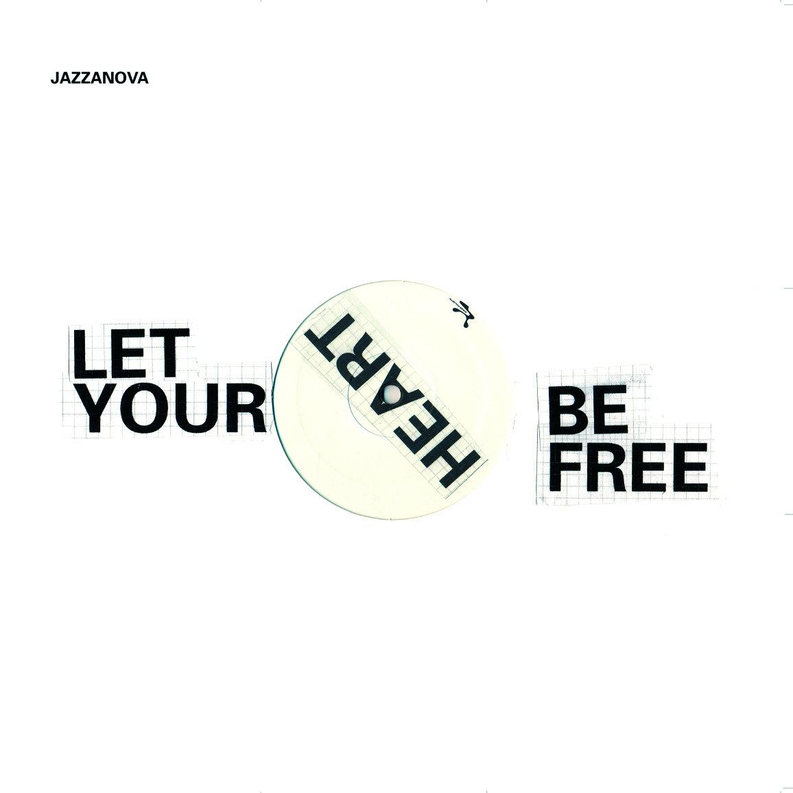 Resultado de imagen de jazzanova let your heart be free