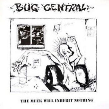The Meek Will Inherit Nothing by Bug Central