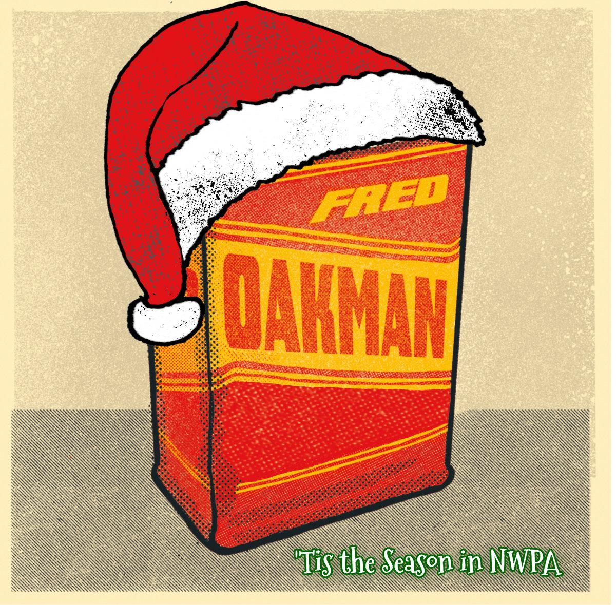 'Tis the Season in NWPA by Fred Oakman