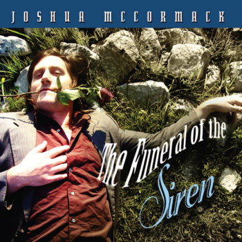 The Funeral of the Siren by Joshua McCormack