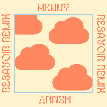 Henny - Resavoir Remix main photo