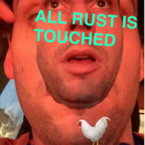 All Rust is Touched cover art