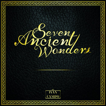 Seven Ancient Wonders by Ivan Campo