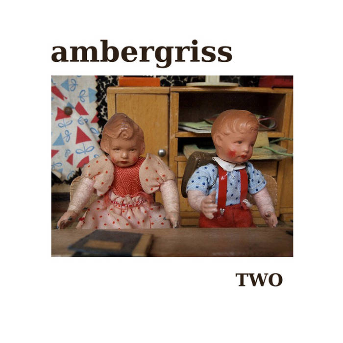 Ambergriss – Two