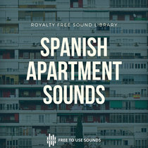 Spanish Apartment Sounds Foley Sound Effects cover art