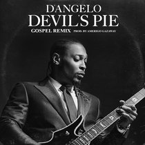 D'Angelo - Devil's Pie (Gospel Mix) [Single] cover art