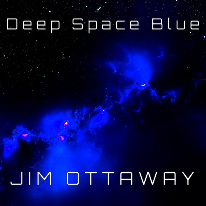 Deep Space Blue, by Jim Ottaway