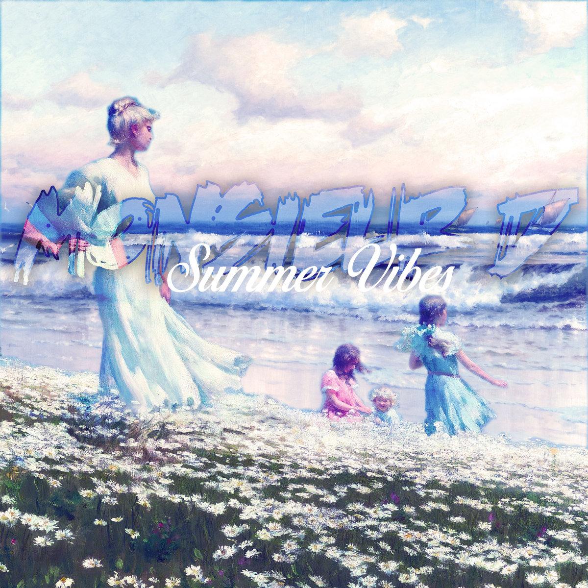 Summer Vibes by Monsieur D