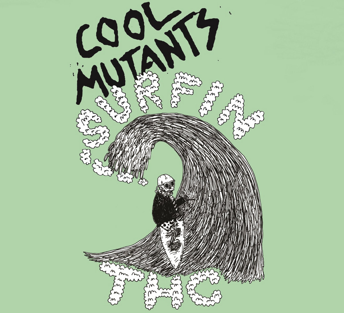 From Surfin THC By Cool Mutants